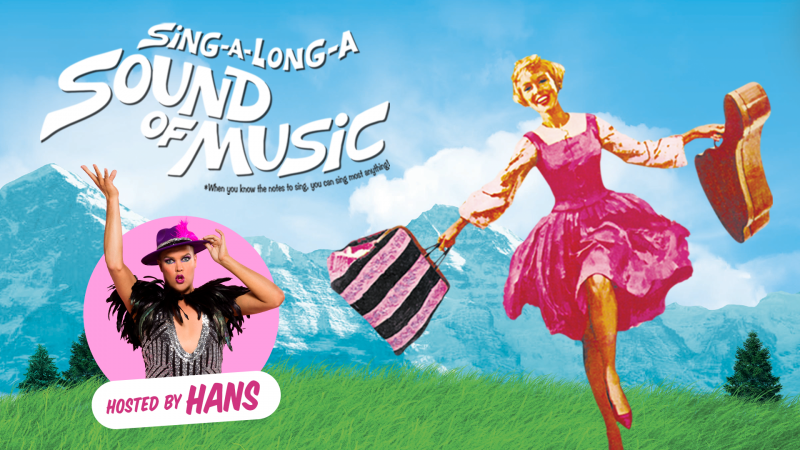 Sing-A-Long Sound of Music hosted by Hans